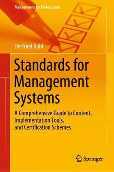 Standards for Management Systems - Herfried Kohl