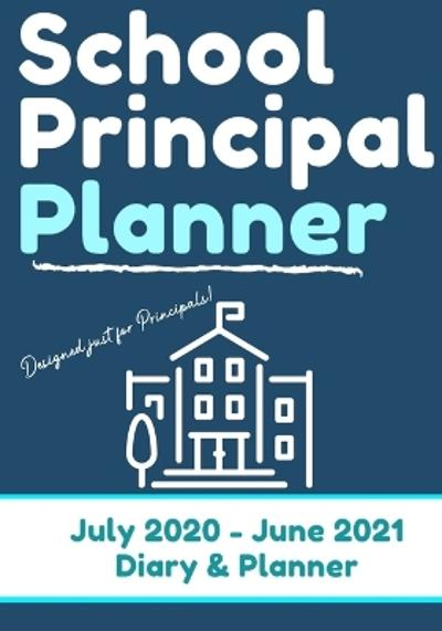 School Principal Planner & Diary - The Life Graduate Publishing Group