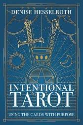 Intentional Tarot - Denise Hesselroth