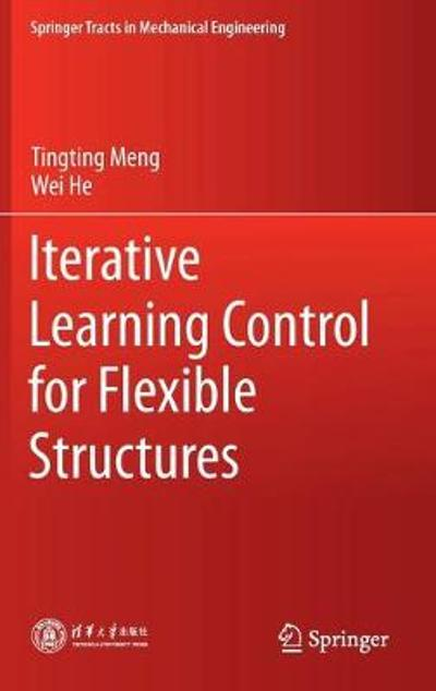 Iterative Learning Control for Flexible Structures - Tingting Meng