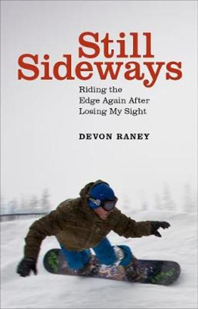 Still Sideways - Devon Raney