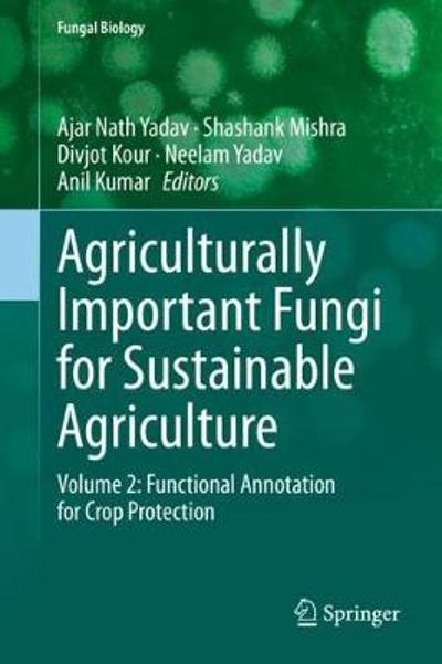 Agriculturally Important Fungi for Sustainable Agriculture - Ajar Nath Yadav