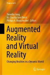 Augmented Reality and Virtual Reality - Timothy Jung M. Claudia tom Dieck Philipp A. Rauschnabel