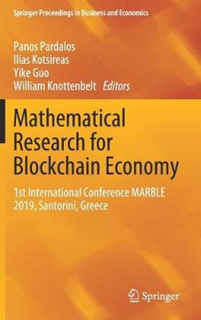 Mathematical Research for Blockchain Economy - Panos Pardalos
