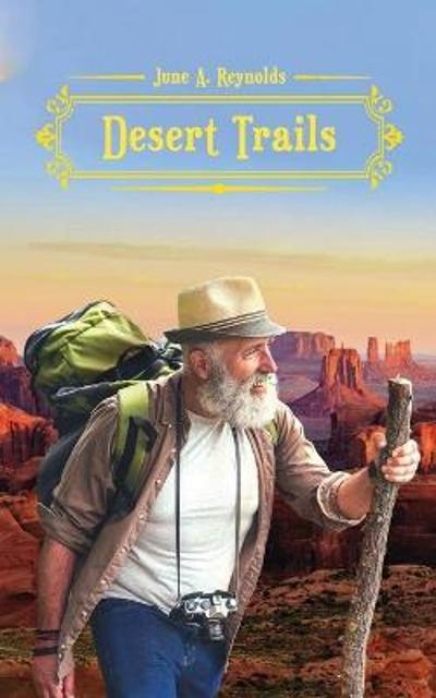 Desert Trails - June a Reynolds