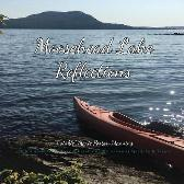 Moosehead Lake Reflections - Twinkle Marie Manning