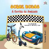 The Wheels - The Friendship Race (Portuguese Book for Kids - Brazil) - Inna Nusinsky Kidkiddos Books