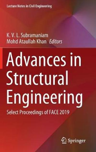 Advances in Structural Engineering - K. V. L. Subramaniam