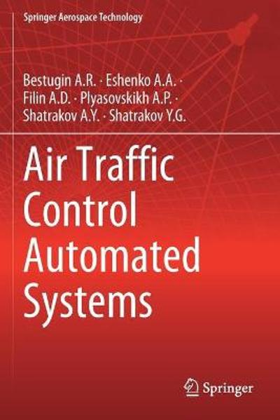 Air Traffic Control Automated Systems - Bestugin A.R.