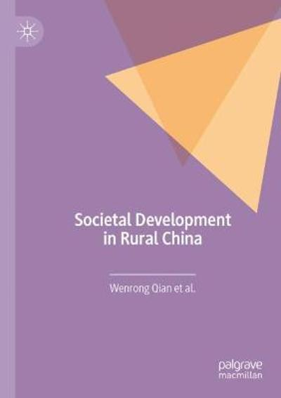 Societal Development in Rural China - Wenrong Qian
