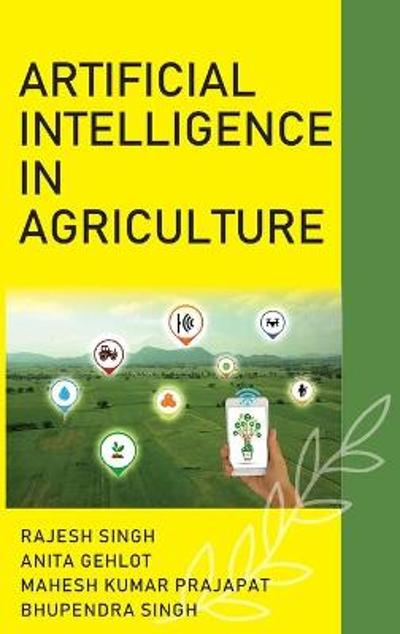 Artificial Intelligence In Agriculture - Rajesh Singh