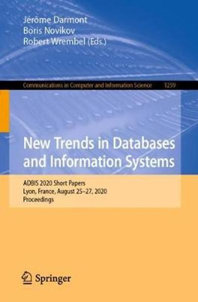 New Trends in Databases and Information Systems - Jerome Darmont