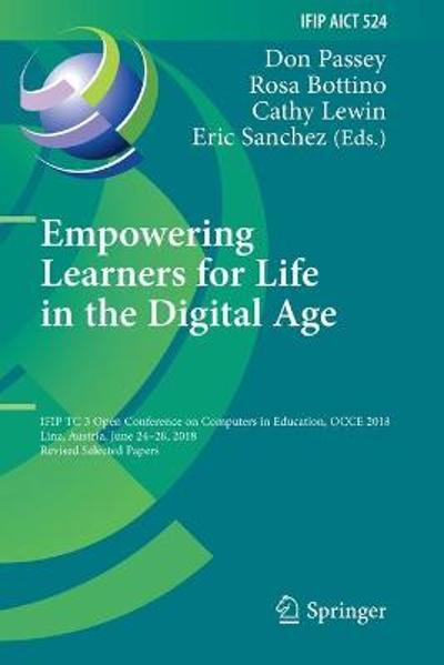 Empowering Learners for Life in the Digital Age - Don Passey