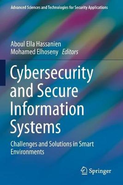 Cybersecurity and Secure Information Systems - Aboul Ella Hassanien