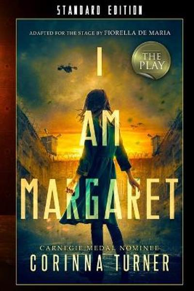 I Am Margaret: The Play - Corinna Turner