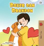 Boxer and Brandon (Malay Book for Kids) - Kidkiddos Books Inna Nusinsky