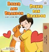 Boxer and Brandon (English Malay Bilingual Children's Book) - Kidkiddos Books Inna Nusinsky