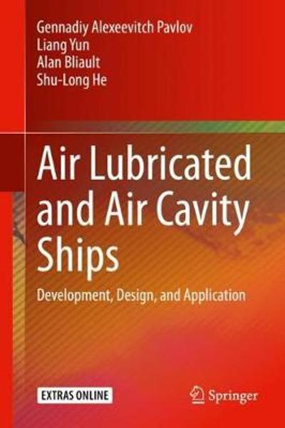 Air Lubricated and Air Cavity Ships - Gennadiy Alexeevitch Pavlov