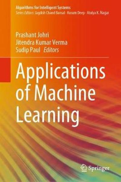 Applications of Machine Learning - Prashant Johri