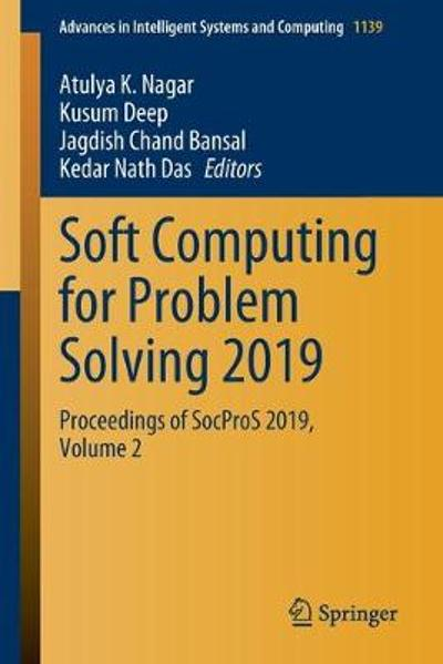 Soft Computing for Problem Solving 2019 - Atulya K. Nagar