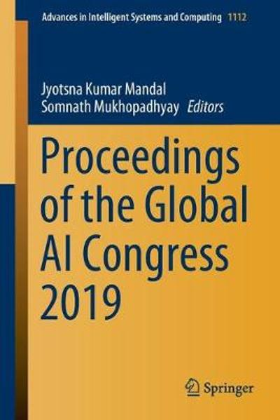 Proceedings of the Global AI Congress 2019 - Jyotsna Kumar Mandal