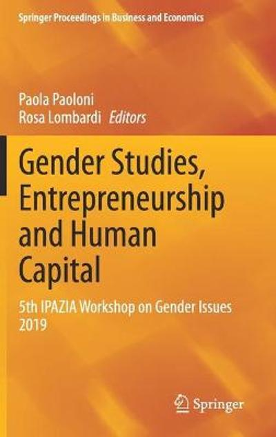 Gender Studies, Entrepreneurship and Human Capital - Paola Paoloni