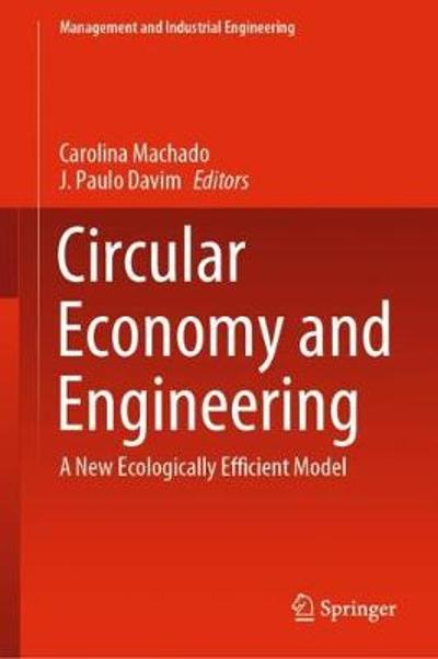Circular Economy and Engineering - Carolina Machado