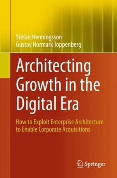 Architecting Growth in the Digital Era - Stefan Henningsson