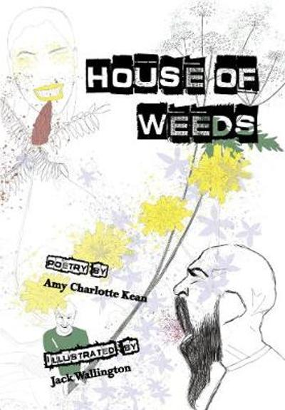 House of Weeds - Amy Kean