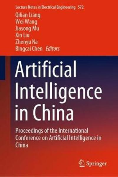 Artificial Intelligence in China - Qilian Liang