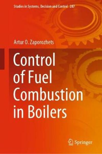 Control of Fuel Combustion in Boilers - Artur O. Zaporozhets