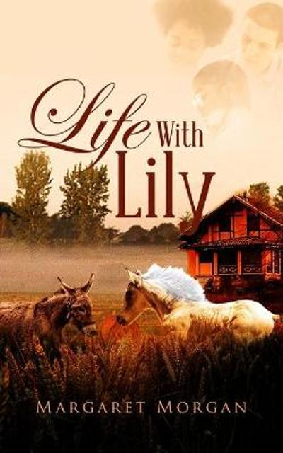 Life With Lily - Margaret Morgan
