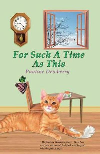 For such a time as this - Pauline Dewberry