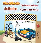 The Wheels -The Friendship Race (English Portuguese Bilingual Children's Book - Portugal) - Kidkiddos Books Inna Nusinsky