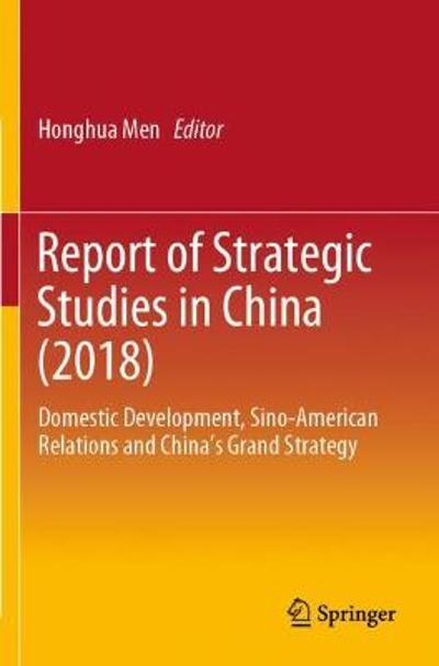 Report of Strategic Studies in China (2018) - Honghua Men