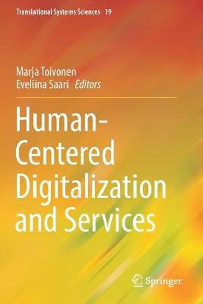 Human-Centered Digitalization and Services - Marja Toivonen