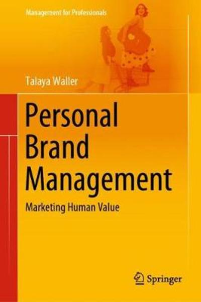 Personal Brand Management - Talaya Waller
