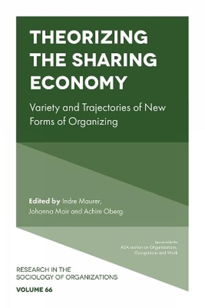 Theorizing the Sharing Economy - Indre Maurer