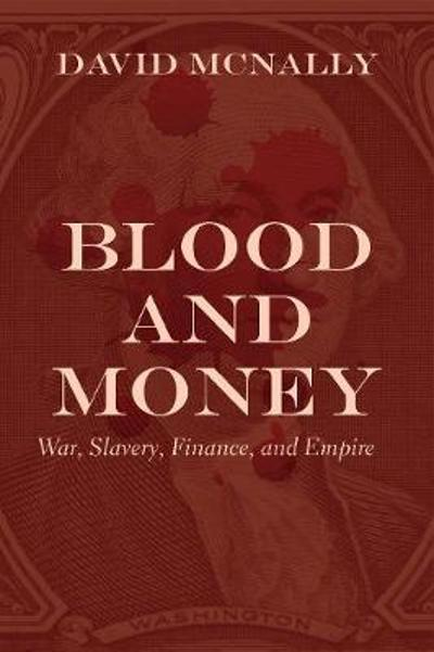 Blood and Money - David McNally