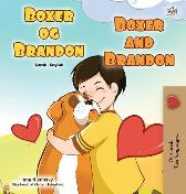 Boxer and Brandon (Danish English Bilingual Book for Children) - Kidkiddos Books Inna Nusinsky