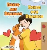 Boxer and Brandon (English Swedish Bilingual Book for Kids) - Kidkiddos Books Inna Nusinsky