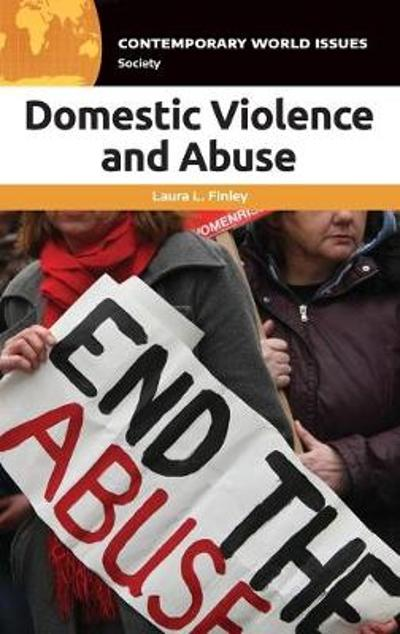 Domestic Violence and Abuse - Laura L. Finley