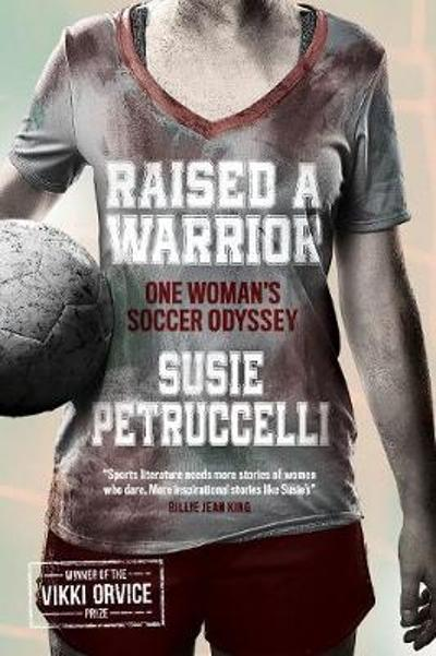Raised A Warrior - Susie Petruccelli