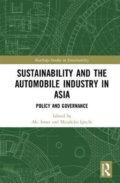 Sustainability and the Automobile Industry in Asia - Aki Suwa