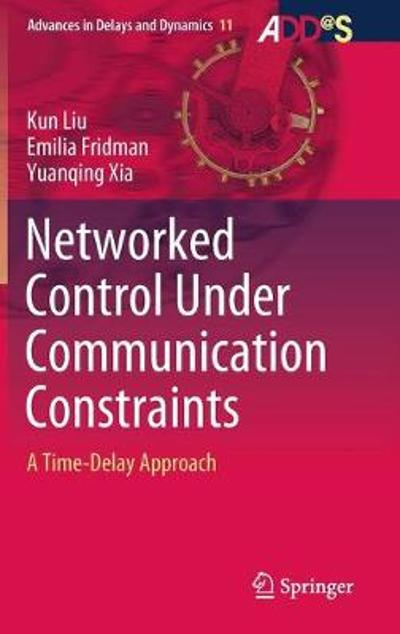 Networked Control Under Communication Constraints - Kun Liu