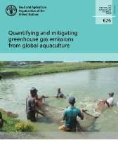 Quantifying and mitigating Greenhouse Gas emissions from global aquaculture - Food and Agriculture Organization