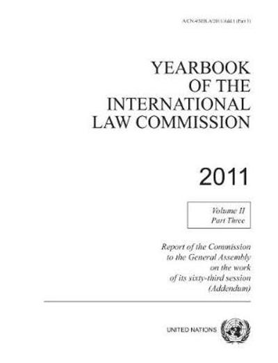 Yearbook of the International Law Commission 2011 - United Nations: International Law Commission