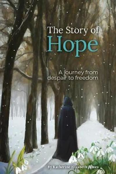 The Story of Hope - Katherine James