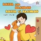 Boxer and Brandon (English Vietnamese Bilingual Book for Kids) - Kidkiddos Books Inna Nusinsky