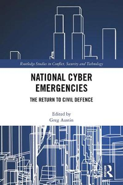 National Cyber Emergencies - Greg Austin